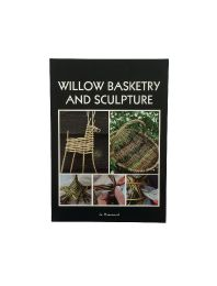 Willow Basketry and Sculpture Book